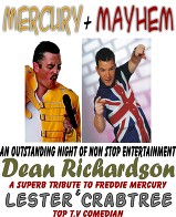 mercury & mayhem, Dean Richardson as Freddie Mercury, Comedian Lester Crabtree, Book a Comedian